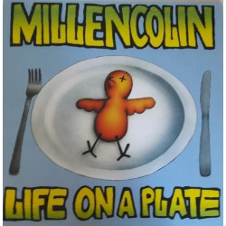 "MILLENCOLIN ""Life On A Plate"" LP."