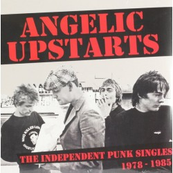 "ANGELIC UPSTARTS ""Independent Punk Singles 1978-85"" 2LP."