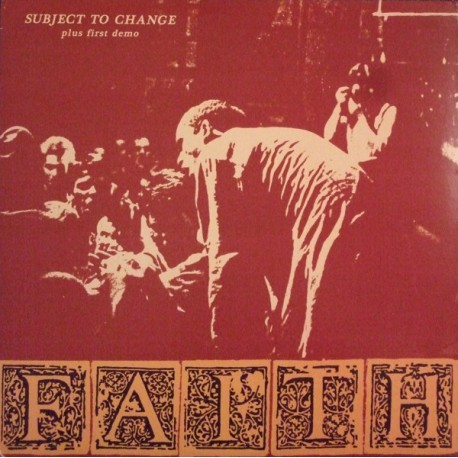 """FAITH """"Subject To Change Plus First Demo"""" LP."""