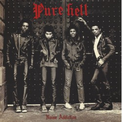 """PURE HELL """"Noise Addiction"""" LP."""