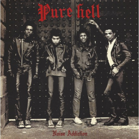 "PURE HELL ""Noise Addiction"" LP."