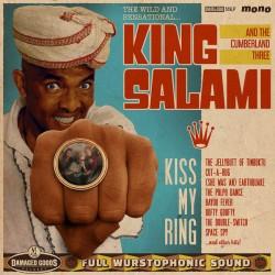 """KING SALAMI & THE CUMBERLAND THREE """"Kiss My Ring"""" LP."""