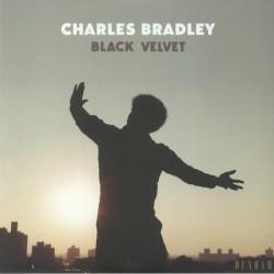 """CHARLES BRADLEY """"Black Velvet"""" LP."""