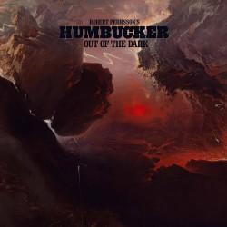"ROBERT PEHRSSON'S HUMBUCKER ""Out Of The Dark"" CD."