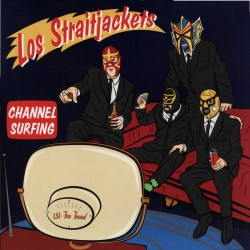 "LOS STRAITJACKETS ""Channel Surfing"" LP."