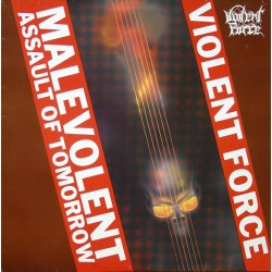 "VIOLENT FORCE ""Malevolent Assault Of Tomorrow"" LP."