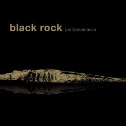 "JOE BONAMASSA ""Black Rock"" LP."