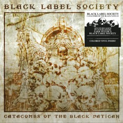 """BLACK LABEL SOCIETY """"Catacombs Of The Black Vatican"""" LP Color."""
