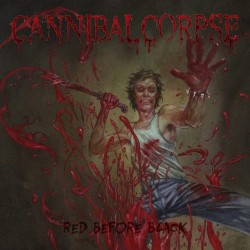 "CANNIBAL CORPSE ""Red Before Black"" LP."