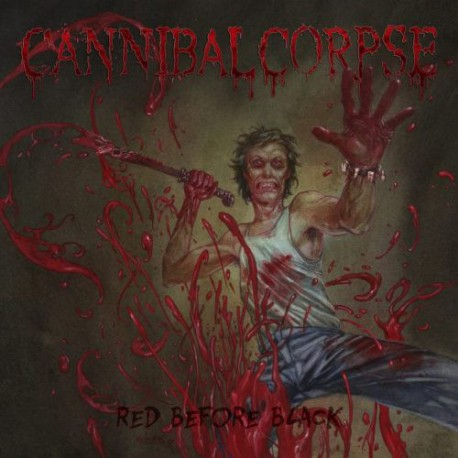 """CANNIBAL CORPSE """"Red Before Black"""" LP."""