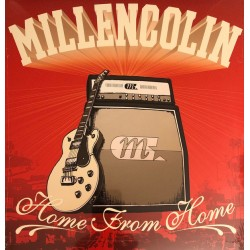 "MILLENCOLIN ""Home From Home"" LP."
