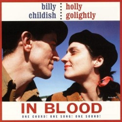 """BILLY CHILDISH & HOLLY GOLIGHTLY """"In Blood"""" LP Color."""