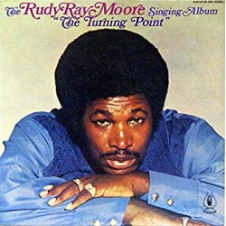 "RUDY RAY MOORE ""The Turning Point"" LP."