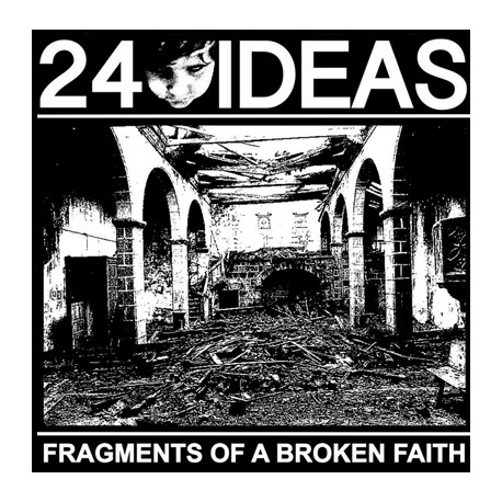 "24 Ideas ""Fragments Of A Broken Faith"" LP"