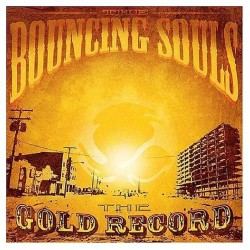 "BOUNCING SOULS ""The Gold Record"" LP Color."