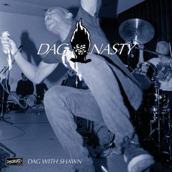 "DAG NASTY ""Dag With Shawn"" LP."
