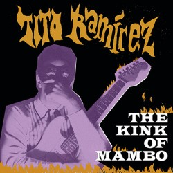 "TITO RAMÍREZ ""The Kink Of Mambo"" LP (Segunda edición)."