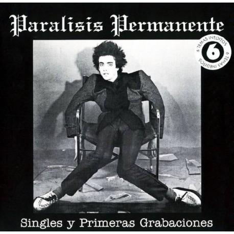 """PARALISIS PERMANENTE """"Singles Y Primeras Grabaciones"""" CD."""
