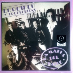 """LOQUILLO Y TROGLODITAS """"La Mafia Del Baile"""" LP + CD."""
