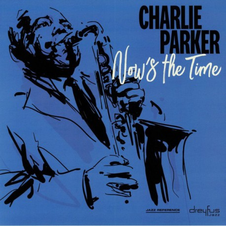 """CHARLIE PARKER """"Now's The Time"""" LP."""