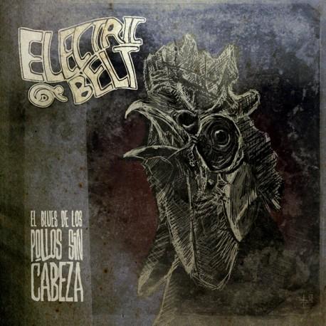 """ELECTRIC BELT """"El Blues De Los Pollos Sin Cabeza"""" LP Color."""