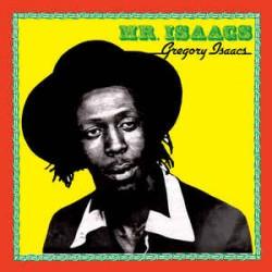 """GREGORY ISAACS """"Mr. Isaacs"""" LP."""