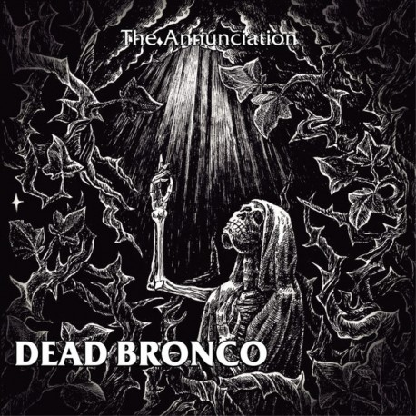 "DEAD BRONCO ""The Annunciation"" CD."