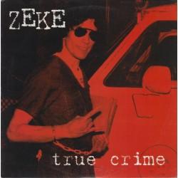 "ZEKE ""True Crime"" LP Color."