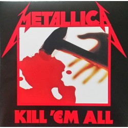 "METALLICA ""Kill'Em All"" LP Remastered 2016."