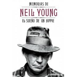 """NEIL YOUNG """"El Sueño De Un Hippie - Memorias"""" Libro"""
