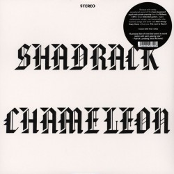 "SHADRACK CHAMELEON ""S/t"" LP."