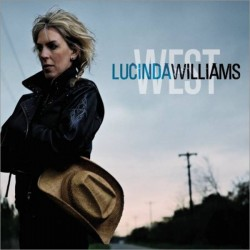 "LUCINDA WILLIAMS ""West"" CD."