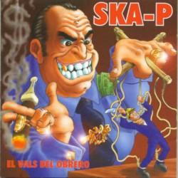 """SKA-P """"El Vals Del Obrero"""" LP."""