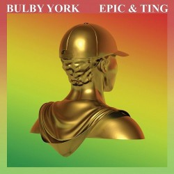 "BULBY YORK ""Epic & Ting"" LP."