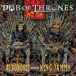 "ALBOROSIE & KING JAMMY ""Dub Of Thrones"" LP."
