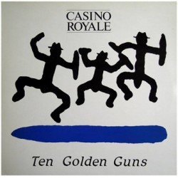 "CASINO ROYALE ""Ten Golden Guys"" LP"