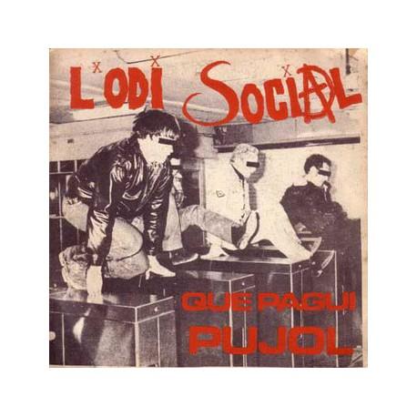 """L'ODI SOCIAL """"Que Pagui Pujol: Més Odi Que Mai"""" LP"""