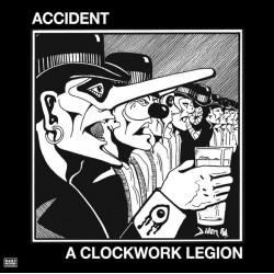 "ACCIDENT ""A Clockwork Accident"" LP."