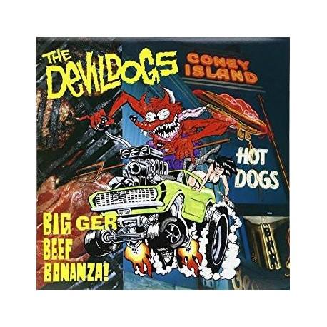 "DEVIL DOGS ""Bigger Beef Bonanza!"" LP 180GR."