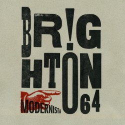 "BRIGHTON 64 ""Modernista"" LP"