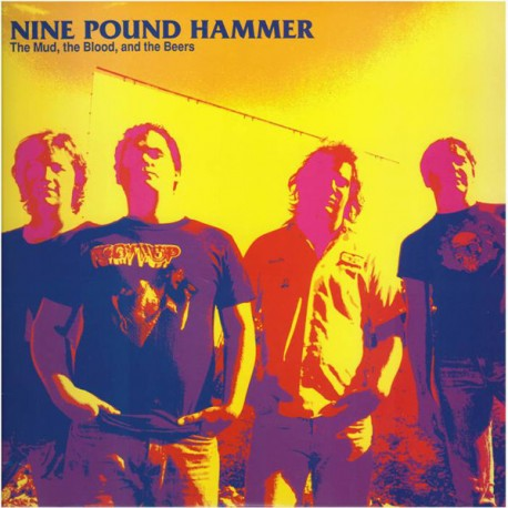 """NINE POUND HAMMER """"The Mud, The Blood And The Beers"""" LP."""