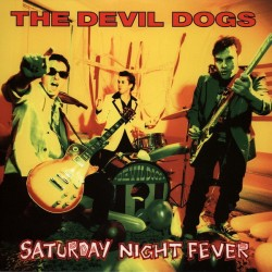 "DEVIL DOGS ""Saturday Night Fever"" LP."