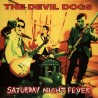 "DEVIL DOGS ""Saturday Night Fever"" LP."