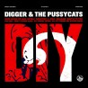 "DIGGER & THE PUSSYCATS ""Diy"" LP."