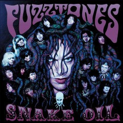 "FUZZTONES ""Snake Oil"" 2LP."