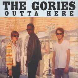 "GORIES ""Outta Here"" LP."