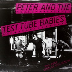 "PETER AND THE TEST TUBE BABIES ""The Punk Singles Collection"" LP."