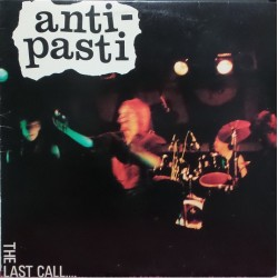 "ANTI-PASTI ""The Last Call"" LP."