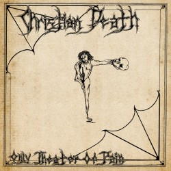 "CHRISTIAN DEATH ""Only Theater Of Pain"" LP Color."