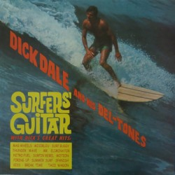 "DICK DALE & HIS DEL-TONES ""Surfer's Guitar"" LP"